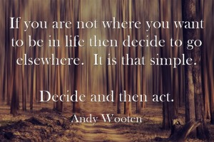 decide and then act