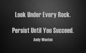look under every rock